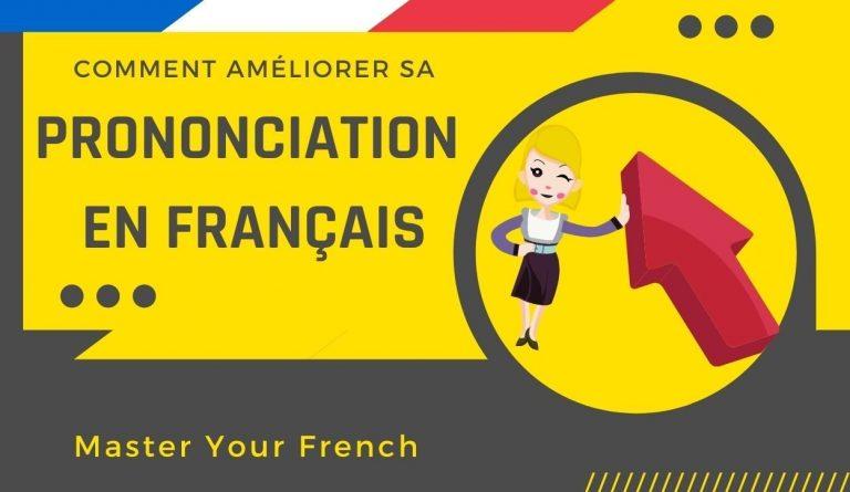 améliorer sa prononciation en français