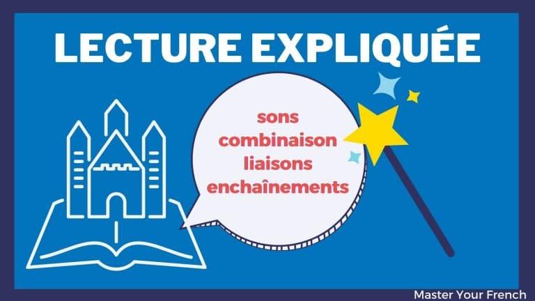 lecture expliquée en français
