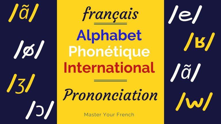 alphabet phonetique international francais