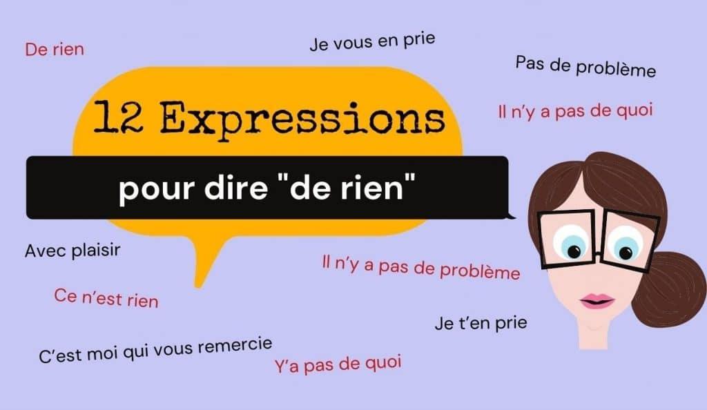 12 expressions pour dire de rien en français