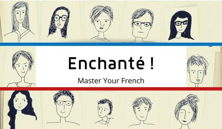 enchanté en français