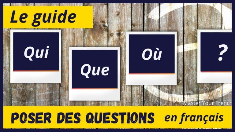 guide pour poser des questions en français