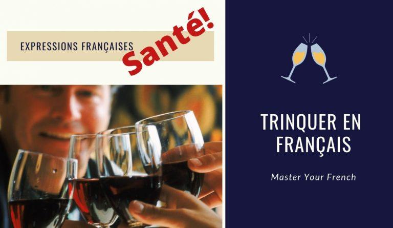 trinquer en français santé verres