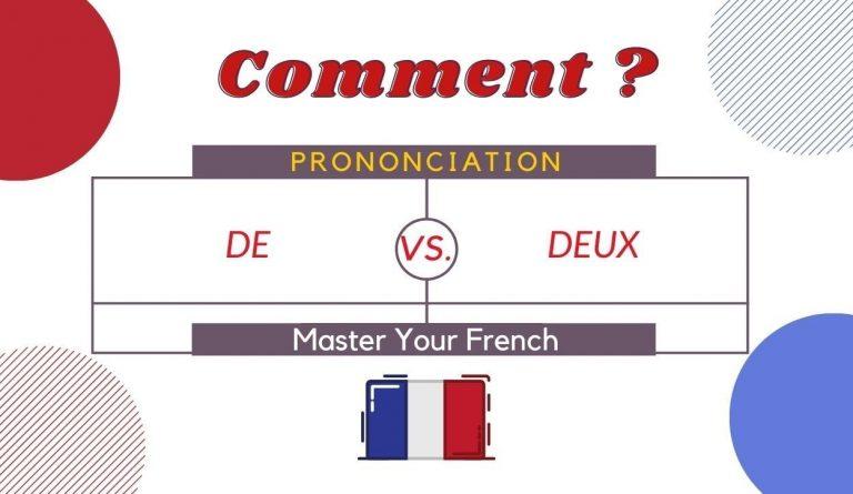 comment prononcer de et deux en français