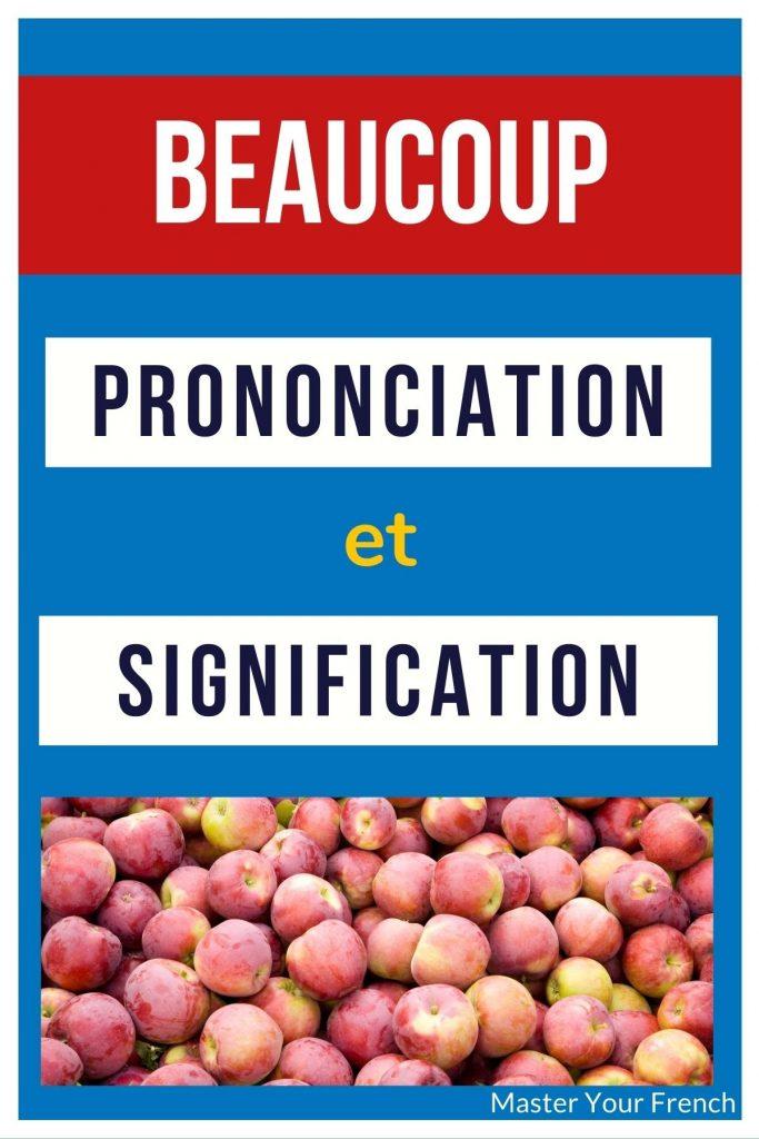prononciation beaucoup