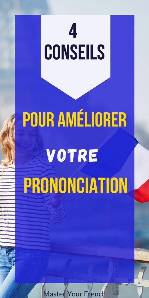 4 conseils pour une meilleure prononciation
