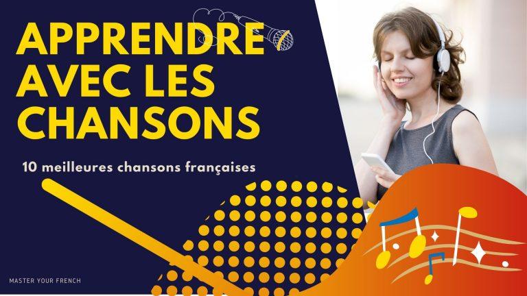 améliorer votre niveau de français en écoutant les chansons