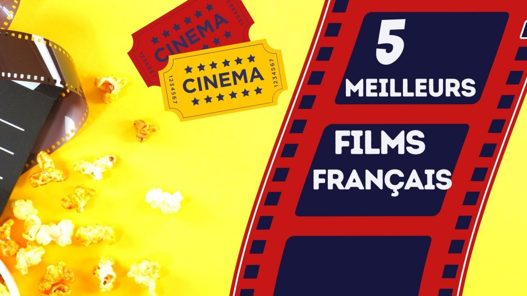 meilleurs films pour apprendre le francais