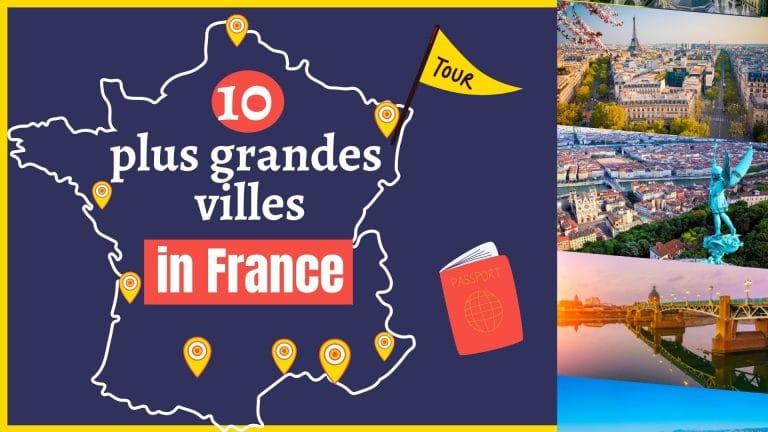 10 grandes villes en france