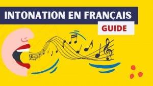guide de l'intonation en francais