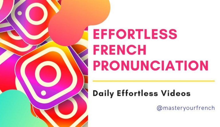 effortless french pronunciation instagram videos