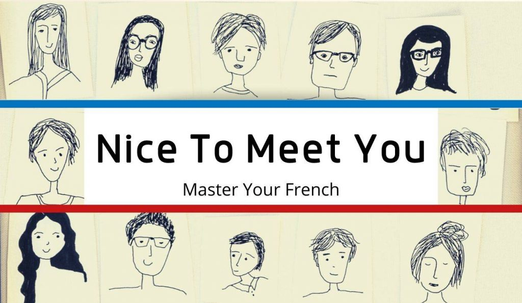 nice to meet you faces persons drawing french