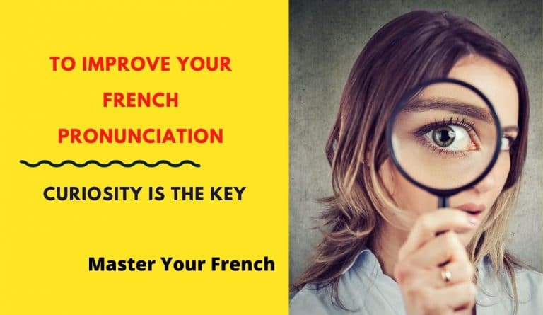 curiosity is key learning french pronunciation