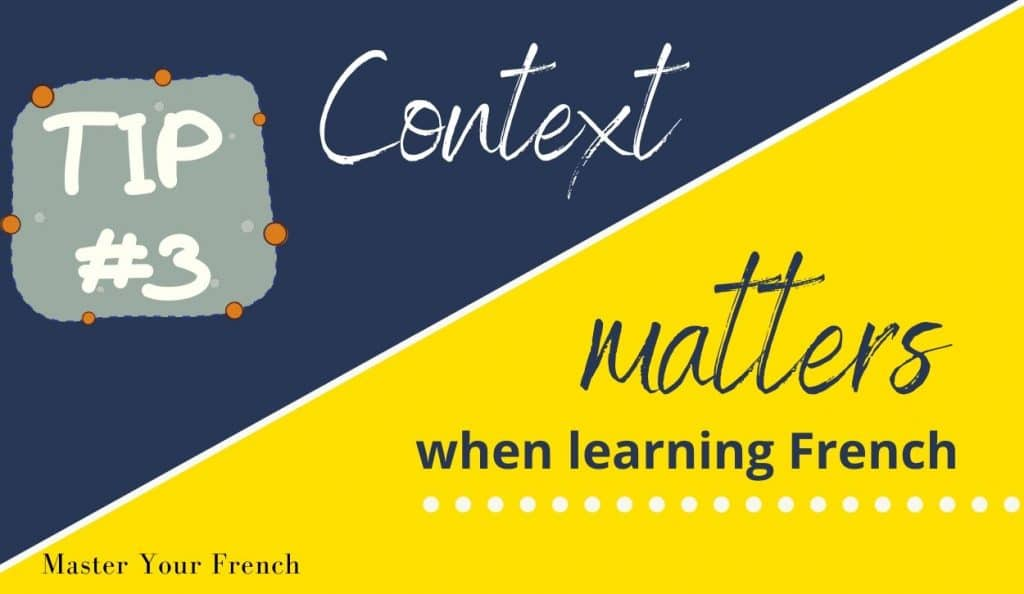 context maters when learning French