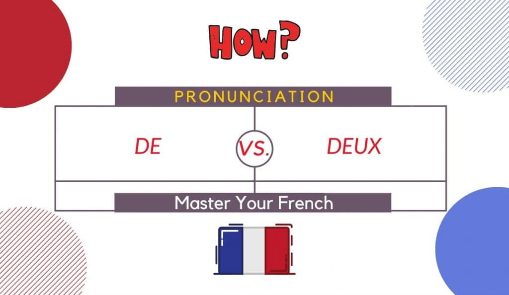how to pronounce de and deux in french