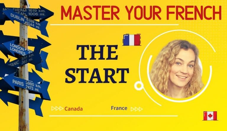 master your french the start france canada