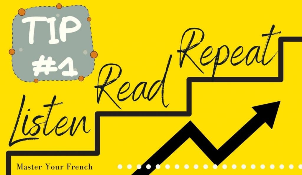 listen read repeat first tip learn french