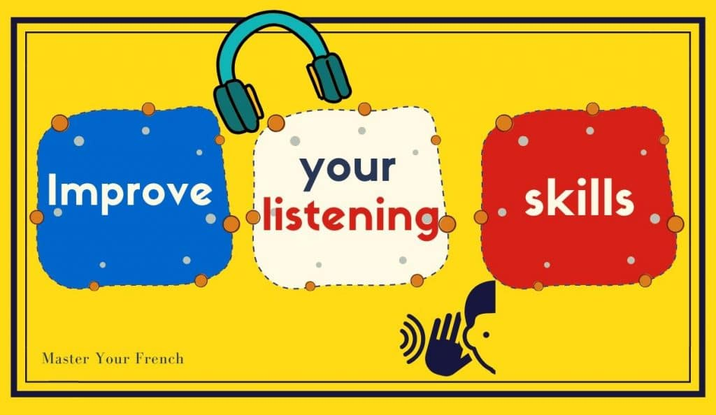 improve french listening skills master your french