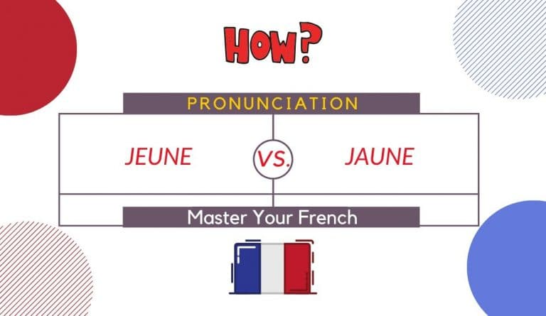 how to pronounce jeune and jaune in french