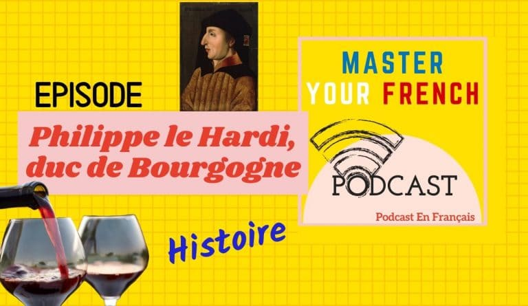podcast sur phhilippe le hardi philip the bold wine histoire france