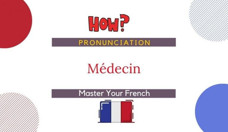 how to pronounce médecin in french