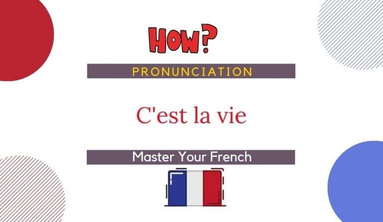 how to pronounce c'est la vie in french